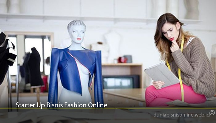 Starter Up Bisnis Fashion Online